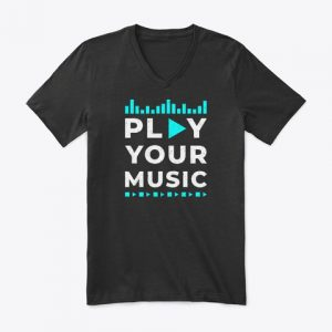 Play Your Music (Premium V-Neck Tee)