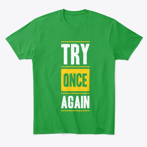 Try Once Again (Comfort Tee)