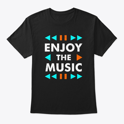 Enjoy The Music (Classic Tee)